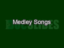 Medley Songs