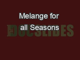 Melange for all Seasons