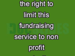 Group type Registered Non Profit  chool  Sports Group  Other  We reserve the right to limit this fundraising service to non profit organizations and their associated groups UJDQLDWLRQVIXOOQDPH