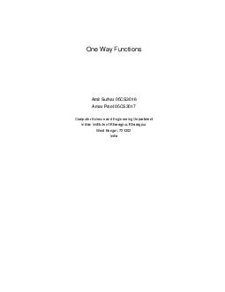 One Way Functions Amit Suthar CS Amar Patel CS Computer Science and Engineering Department Indian Institute of Kharagpur Kharagpur West Bengal  India Contents  Introduction