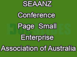 Annual SEAANZ Conference  Page  Small Enterprise Association of Australia