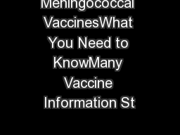 Meningococcal VaccinesWhat You Need to KnowMany Vaccine Information St PDF document - DocSlides