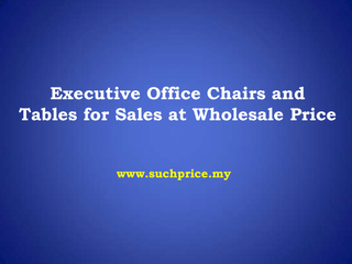 High End Office Chair In Malaysia PowerPoint PPT Presentation