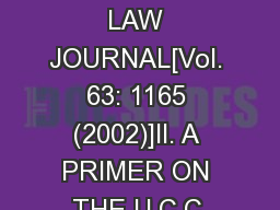 OHIO STATE LAW JOURNAL[Vol. 63: 1165 (2002)]II. A PRIMER ON THE U.C.C. PDF document - DocSlides