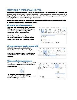 Mail Merges in Word & Outlook 2013This document covers the process of