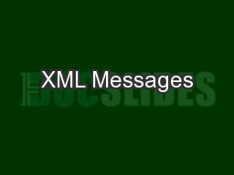 XML Messages PowerPoint PPT Presentation