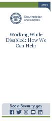 Working While DisabledHow We Can Help  Contacting Social Security Visit our website Our website www