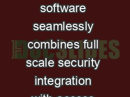 Honeywells WINPAK integrated security software seamlessly combines full scale security integration with access control digital video and security