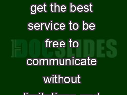 WIND wants all of our customers to get the best service to be free to communicate without limitations and with the best possible conditions