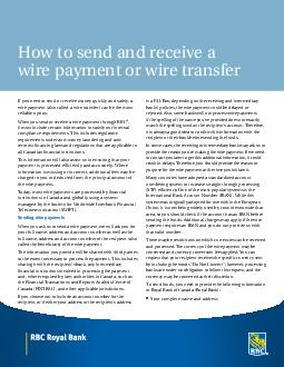 How to send and receive a wire payment or wire transfer Sending wire payments When you ask us to send a wire payment we will ask you for the full name address and account number of both you and the re PowerPoint PPT Presentation