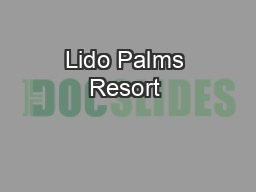 Lido Palms Resort & Spa