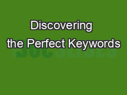Discovering the Perfect Keywords