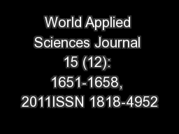World Applied Sciences Journal 15 (12): 1651-1658, 2011ISSN 1818-4952