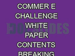 CONQUERING THE BB COMMER E CHALLENGE WHITE PAPER CONTENTS BREAKING DOWN BARRIERS