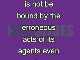 KEYWORDS military member travel claim DIGEST The Government is not be bound by the erroneous acts of its agents even when committed in the performance of their official duties