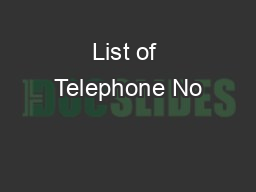 List of Telephone No's of Ministers & Officers in the Ministry