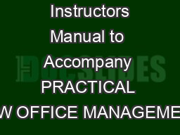 Instructors Manual to Accompany PRACTICAL LAW OFFICE MANAGEMENT