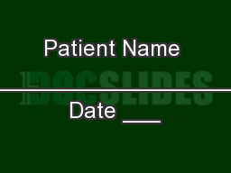 Patient Name ________________________________________________ Date ___