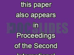 A version of this paper also appears in Proceedings of the Second International  PowerPoint PPT Presentation