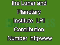 Copyright by the Lunar and Planetary Institute  LPI Contribution Number  httpwww