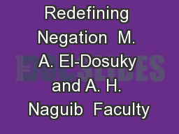 rams by Redefining Negation  M. A. El-Dosuky and A. H. Naguib  Faculty