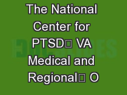 Published by: The National Center for PTSD VA Medical and Regional O