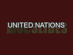 UNITED NATIONS PowerPoint PPT Presentation