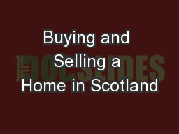 Buying and Selling a Home in Scotland