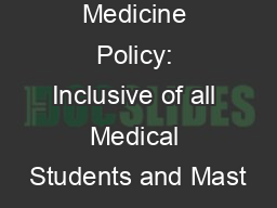 College of Medicine Policy: Inclusive of all Medical Students and Mast
