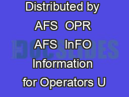 Distributed by AFS  OPR AFS  InFO Information for Operators U