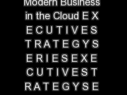 Oracle Cloud Applications Empowering the Modern Business in the Cloud E X E C U T I V E S T R A T E G Y S E R I E S E X E C U T I V E S T R A T E G Y S E R I E S  A U G U S T     ccelerating Innovatio