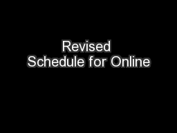 Revised Schedule for Online