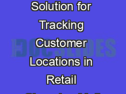 Video Analytics Solution for Tracking Customer Locations in Retail Shopping Mall PDF document - DocSlides