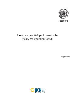How can hospital performance be measured and monitored?