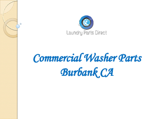 Commercial Washer Parts Burbank CA PDF document - DocSlides