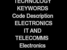 TECHNOLOGY KEYWORDS Code Description  ELECTRONICS IT AND TELECOMMS  Electronics