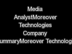 Media AnalystMoreover Technologies Company SummaryMoreover Technologie