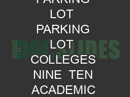 MULTI PURPOSE ROOM PARKING LOT  PARKING LOT  PARKING LOT  PARKING LOT  PARKING LOT  COLLEGES NINE  TEN ACADEMIC BLDGSOCIAL SCIENCES  SOCIAL SCIENCES  NINE  TEN DINING COMMONS UNIVERSITY CENTER nd floo PowerPoint PPT Presentation