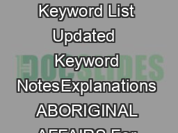 Industry Keyword List Updated  Keyword NotesExplanations ABORIGINAL AFFAIRS For
