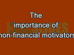 The importance of non-financial motivators