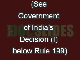 (See Government of India's Decision (I) below Rule 199)