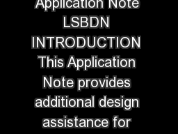 Application Note LCD Module Application Note LSBDN INTRODUCTION This Application Note provides additional design assistance for Sharps LSBDN Memory LCD