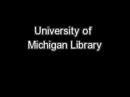 University of Michigan Library PowerPoint PPT Presentation