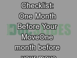 Moving Checklist: One Month Before Your MoveOne month before your move