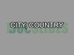 CITY, COUNTRY