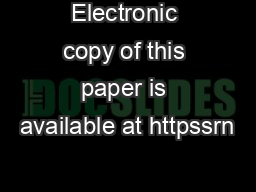 Electronic copy of this paper is available at httpssrn PowerPoint PPT Presentation