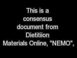 This is a consensus document from Dietitiion Materials Online,