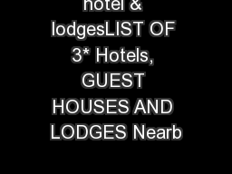 hotel & lodgesLIST OF 3* Hotels, GUEST HOUSES AND LODGES Nearb