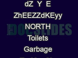DZZd   ZZd         KZy   DZ   Z  ZZ s   dZ  Y  E ZhEEZZdKEyy NORTH Toilets Garbage Parking No Parking Vol PowerPoint PPT Presentation