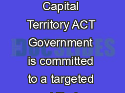 AUSTRALIAN CAPITAL TERRITORY ACT OCCUPATION LIST OCTOBER  The Australian Capital Territory ACT Government is committed to a targeted skilled migration program and can provide advice on ACT nomination